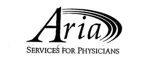 ARIA SERVICES FOR PHYSICIANS