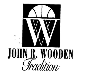 W JOHN R. WOODEN TRADITION