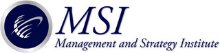 MSI MANAGEMENT AND STRATEGY INSTITUTE