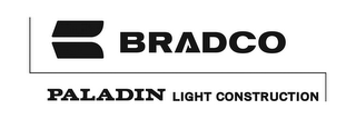 B BRADCO PALADIN LIGHT CONSTRUCTION