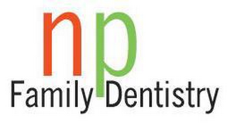 NP FAMILY DENTISTRY