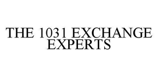 THE 1031 EXCHANGE EXPERTS