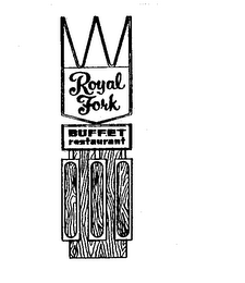 ROYAL FORK BUFFET RESTAURANT