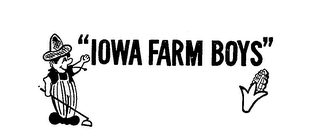"""IOWA FARM BOYS"""