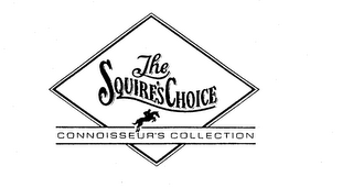 THE SQUIRE'S CHOICE CONNOISSEUR'S COLLECTION