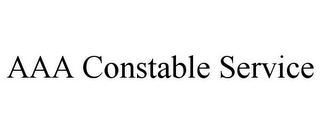 AAA CONSTABLE SERVICE