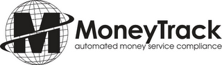 M MONEYTRACK AUTOMATED MONEY SERVICE COMPLIANCE