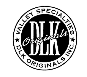 DLK ORIGINALS VALLEY SPECIALTIES DLK ORIGINALS INC.