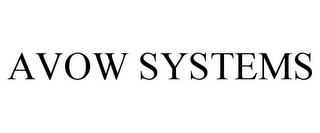 AVOW SYSTEMS
