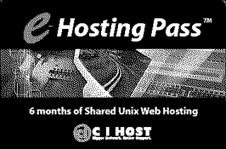 E-HOSTING PASS 6 MONTHS OF SHARED UNIX WEB HOSTING C I HOST