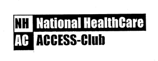 NH NATIONAL HEALTHCARE AC ACCESS-CLUB
