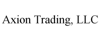 AXION TRADING, LLC