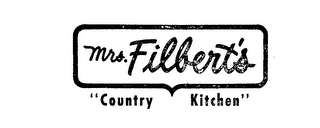 "MRS. FILBERT'S ""COUNTRY KITCHEN"""