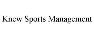 KNEW SPORTS MANAGEMENT