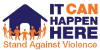 It Can Happen Here - Stand Against Violence
