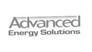 ADVANCED ENERGY SOLUTIONS
