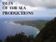 Isles of the Sea Productions