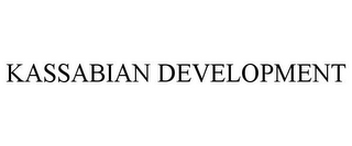 KASSABIAN DEVELOPMENT