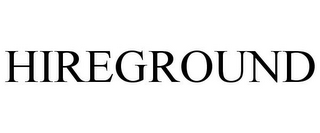 HIREGROUND