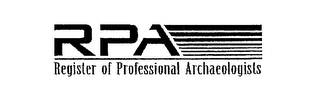 RPA REGISTER OF PROFESSIONAL ARCHAEOLOGISTS