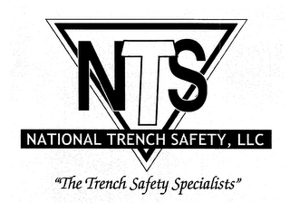 "NTS NATIONAL TRENCH SAFETY, LLC ""THE TRENCH SAFETY SPECIALISTS"""