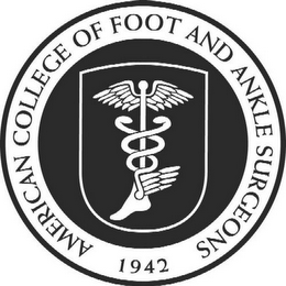 AMERICAN COLLEGE OF FOOT AND ANKLE SURGEONS 1942